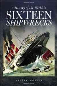 History of the World in Sixteen Shipwrecks