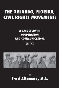 The Orlando, Florida, Civil Rights Movement