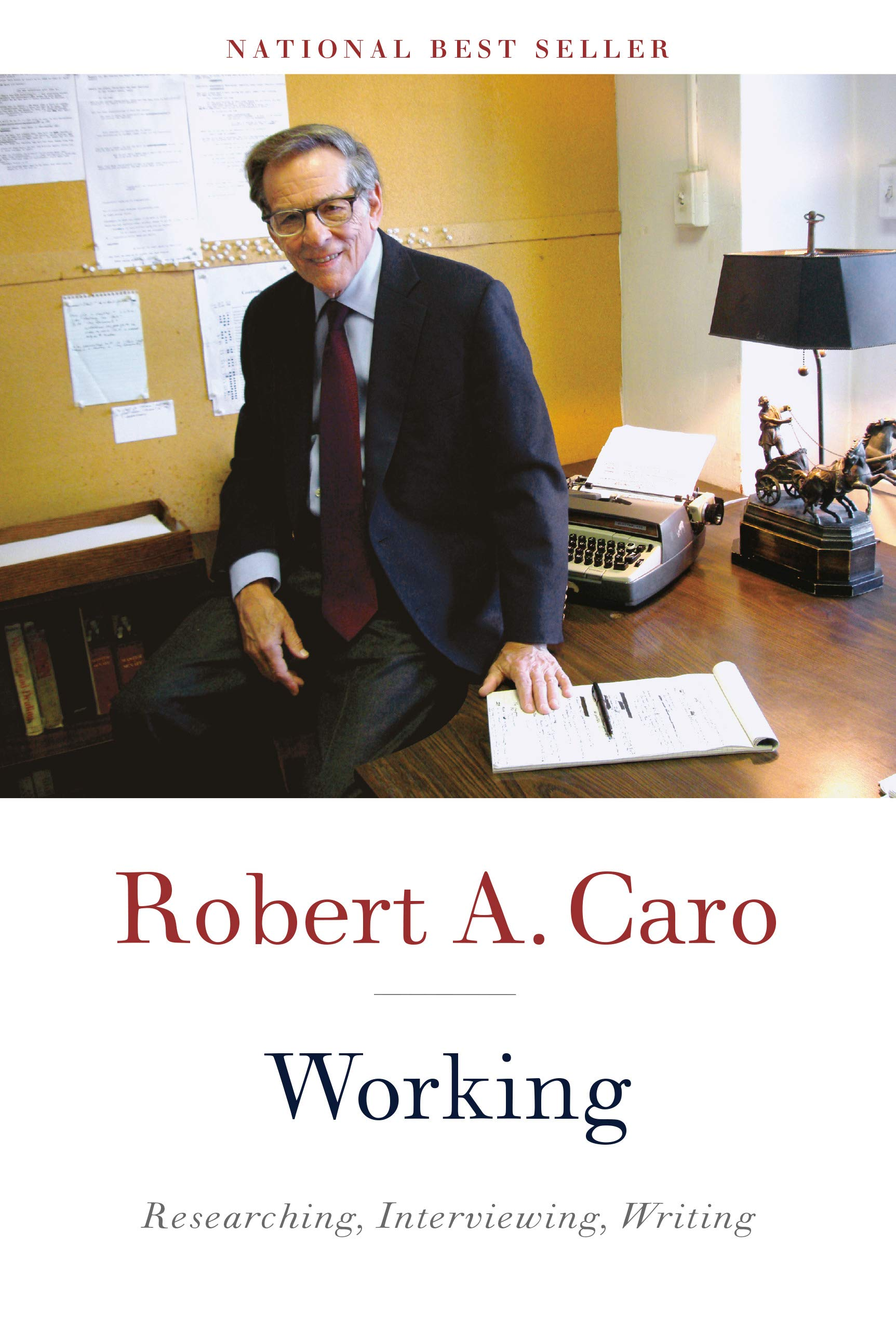 Review of: Working: Researching, Interviewing, Writing, by Robert A. Caro